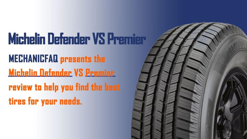 Michelin Defender VS Premier
